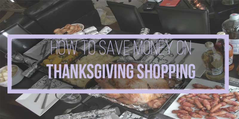 how to save money on thanksgiving shopping