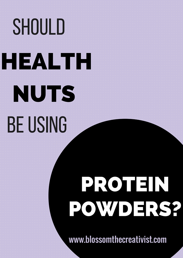 should health nuts be using protein powders