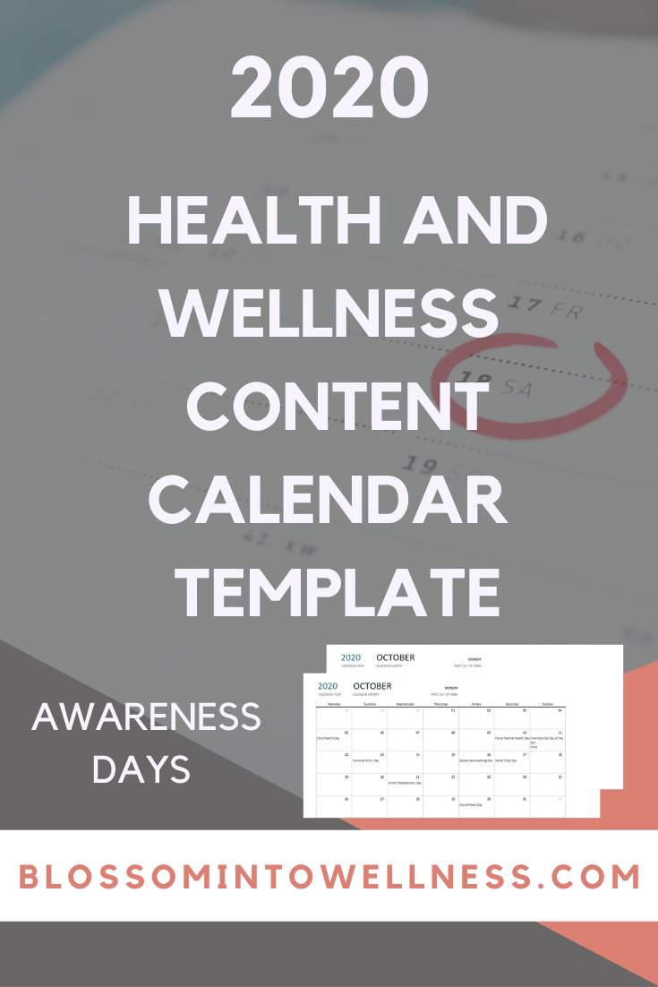 banner with text How to Create Your Health and Wellness Content Calendar for 2020 featuring two content calendars with health and wellness awareness days